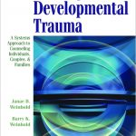 A Chronology of our Research on Developmental Trauma